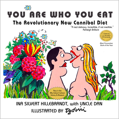 'You Are Who You Eat,' THE book of cannibal jokes and diet tips, with cartoons by Dedini!